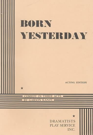 Born Yesterday By Kanin, Garson